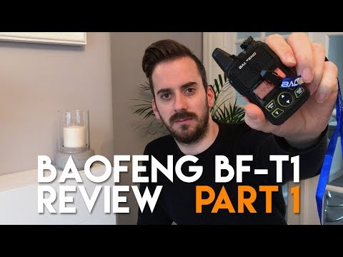 Baofeng T1 Review Part 1 – Review, Test & Programming