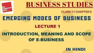 Emerging Modes Of Business - Lecture 1 | Class 11 Business Studies Chapter 5