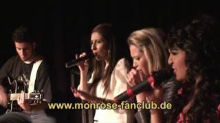"Monrose "" What You Don´t know "" unplugged www.monrose-fanclub.de"