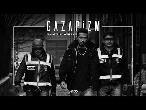 Gazapizm – İsminizi İstiyorlar