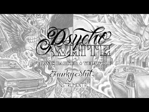 Psycho White - Funky Shit (Instrumental)
