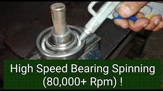 🇱🇰 High Speed Bearing Spinning (80,000+ Rpm)