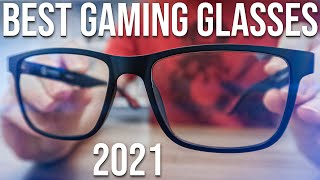 Best Gaming Glasses 2021