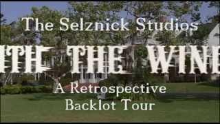 The Selznick Studios Retrospective Backlot Tour