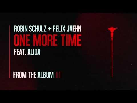 Robin Schulz, Felix Jaehn, Alida - One More Time
