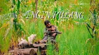 Lagu Ingin Pulang Ke Kampung Halaman Toraja