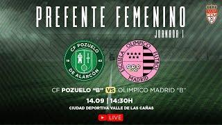 """R.F.F.M - Jornada 1 - Preferente Futbol Femenino (Grupo 1): C.F. Pozuelo de Alarcón """"B"""" 2-1 C.D.E. Olimpico de Madrid"""