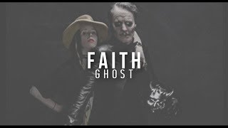 Faith | Ghost | Subtitulada Al Español