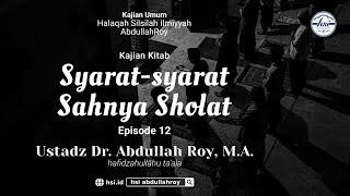 Kitab Syuruth Ash-Sholah – Pertemuan 12 | Pekerja Mengaji