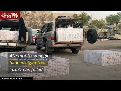 Attempt to smuggle banned cigarettes into Oman foiled