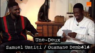 SAMUEL UMTITI ⭐️⭐️  OUSMANE DEMBÉLÉ | Une Deux ⚽⏳ | Team Orange Football #TeamOrange