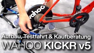Wahoo Kickr v5 2020 Smarttrainer: Aufbau, Testfahrt im Vergleich mit Kickr 2018 & Kickr-Kaufberatung