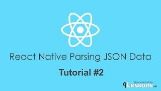 React Native Parsing JSON Data - Tutorial 2