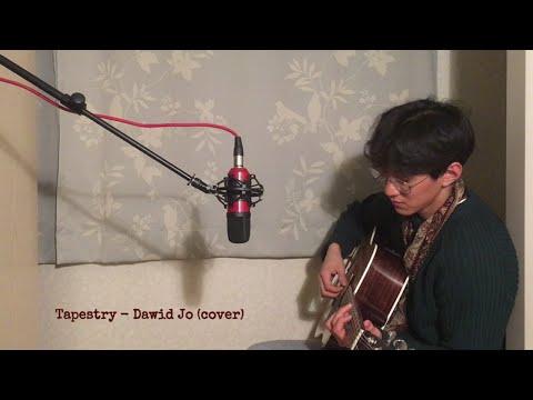 TAPESTRY - Bruno Major (Dawid Jo cover)