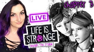 🔴 LIVE - Life is Strange: Before the Storm (Chapter 3 FULL GAMEPLAY)