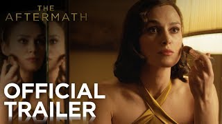 The Aftermath - Official Trailer