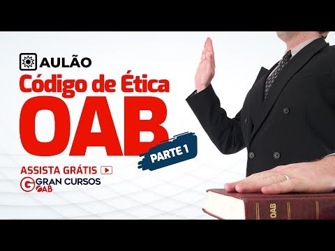 , title : 'Código de Ética OAB - Curso Intensivo completo para o Exame XXX (parte 1)