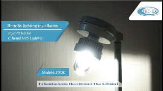 UL/IECEx/ATEX retrofit installation: HPS light replaced by 360° Illumination angle LED Light