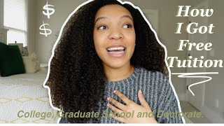 FREE TUITION! How I Went to College, Graduate School, and My Doctoral Program FREE!