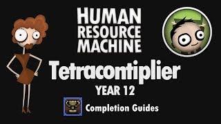 Human Resource Machine - Year 12 - Tetracontiplier