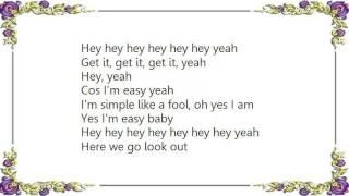 Boz Scaggs - I'm Easy Lyrics