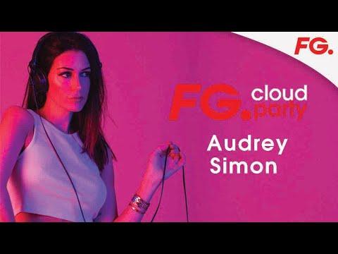 AUDREY SIMON | FG CLOUD PARTY | LIVE DJ MIX | RADIO FG