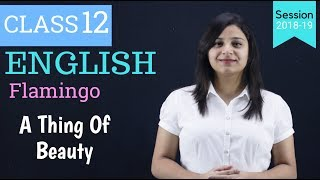 a thing of beauty class 12 | WITH NOTES - Download this Video in MP3, M4A, WEBM, MP4, 3GP