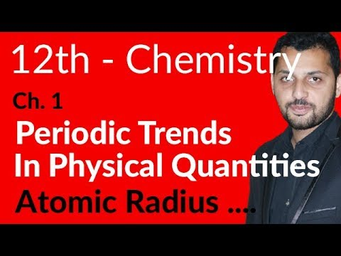 FSc Chemistry Book 2, Ch 1 - Periodic Trends In Physics Properties - 12th Class Chemistry