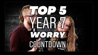 Top Year 7 Worries