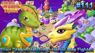 Elixir Dragon Hatching + Tonnes Of Map Battles + Heroic Mode! - Dragon Mania Legends #111