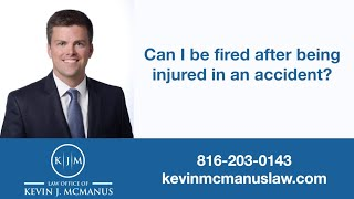 Can my employer fire me if I'm injured in an accident?