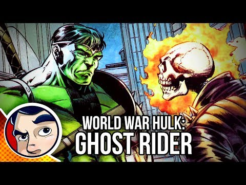 "World War Hulk  ""Smashing Ghost Rider"" – #1 InComplete Story"