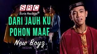 Download lagu New Boyz Dari Jauh Ku Pohon Maaf Mp3
