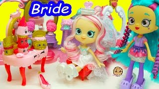 Wedding Shoppies Doll Bride Bridie Is Getting Married + Season 7 Shopkins + Princess Set