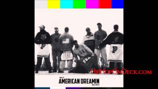 Mellzy - American Dreamin' {Prod. By Nigel Beats}
