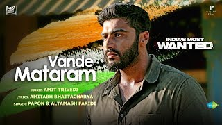 Vande Mataram - Official Video Song