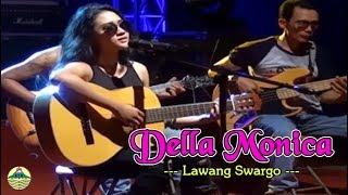 Download lagu Della Monica Lawang Swargo Mp3