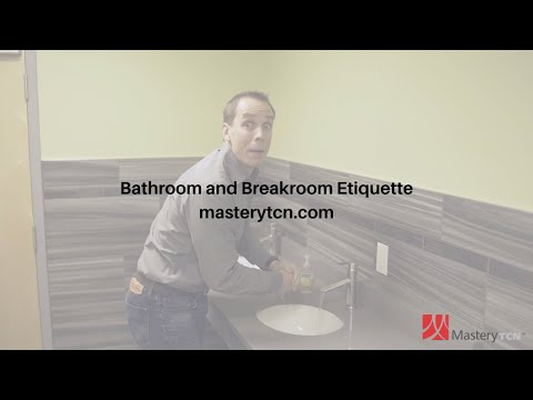 Bathroom And Breakroom Etiquette - Training Course - YouTube