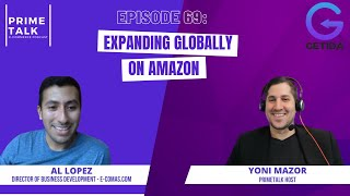 Expand Globally on Amazon  with Al Lopez of e-Comas
