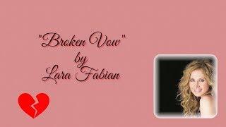 BROKEN VOW   LARA FABIAN   HD   WITH LYRICS