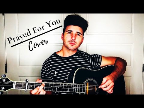 Prayed For You - Matt Stell // Zack Caudle Cover