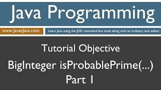 Learn Java Programming - BigInteger .isProbablePrime() Part 1 Tutorial