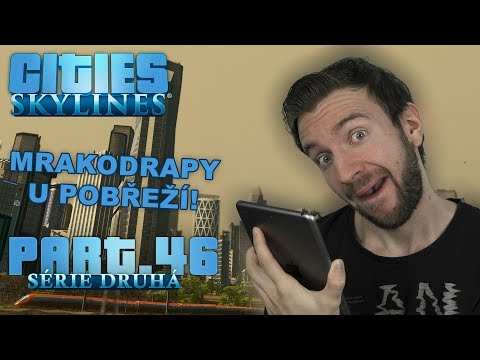 MRAKODRAPY U POBŘEŽÍ! | Cities Skylines S02 #46