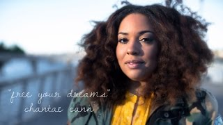 """Free Your Dreams"" - Chantae Cann ft. Snarky Puppy - Official Video"