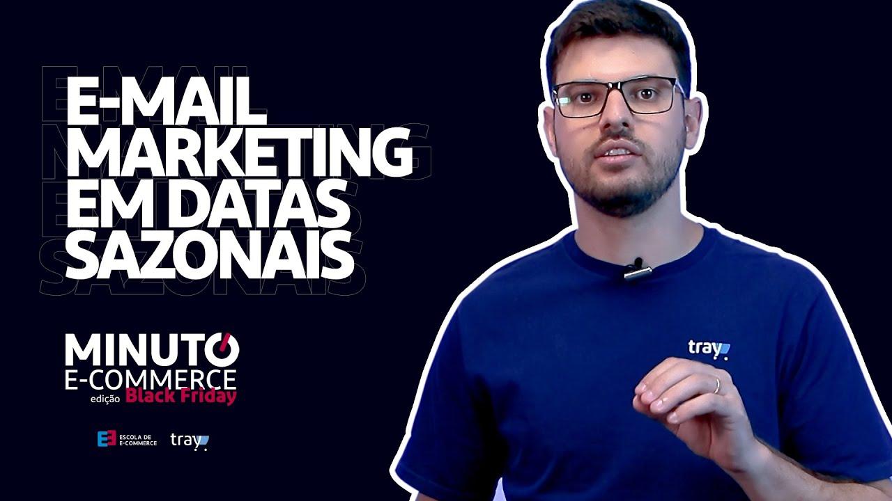 e-mail marketing em datas sazonais