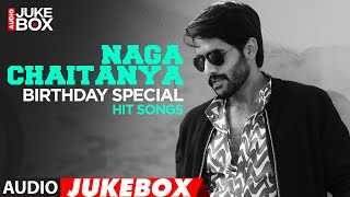 Naga Chaitanya Birthday Special Hit Songs Audio Jukebox - Latest Telugu Hit Songs