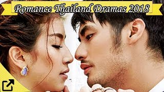 Top 50 Romance Thailand Dramas 2018 (All The Time)