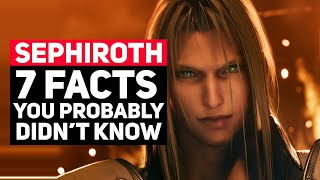7 Sephiroth Facts You Probably Didn't Know