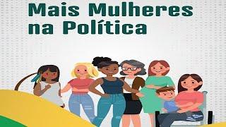 Secretaria da Mulher - Lançamento da Cartilha: Mais Mulheres na Política - Eleições 2020 - 25/09/2020 09:30