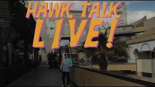 Watch HAWK TALK LIVE!